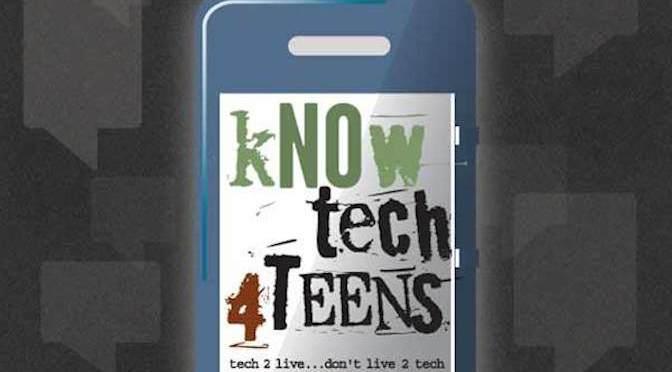 kNOw Tech 4 Teens